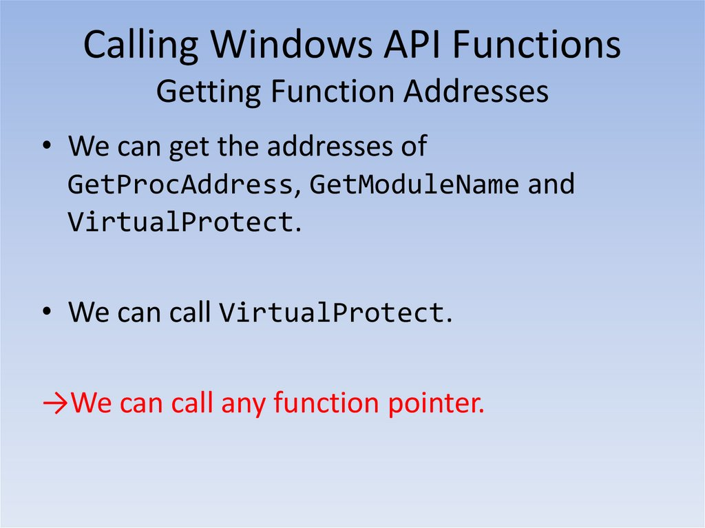 Calling Windows API Functions Getting Function Addresses