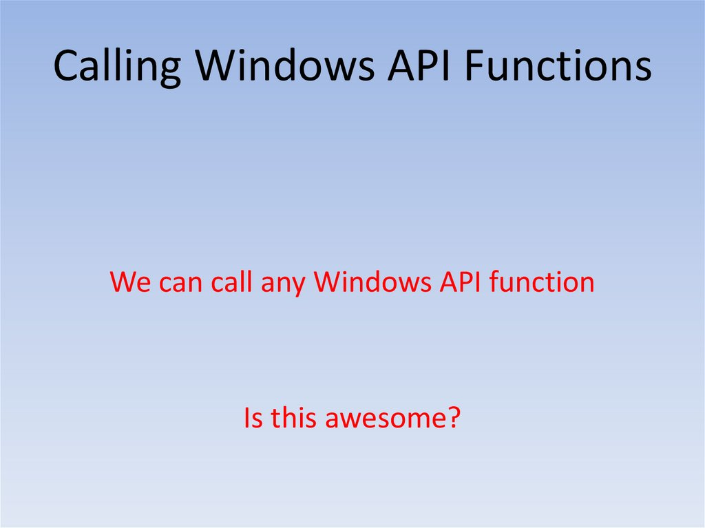 Calling Windows API Functions Module Layout