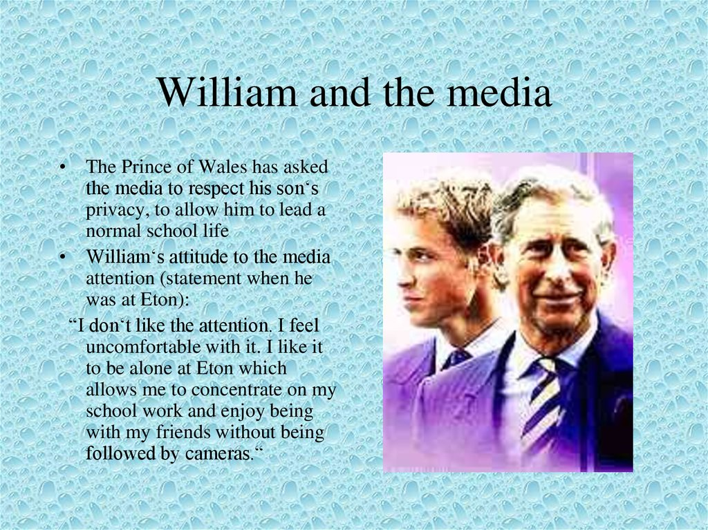 William and the media