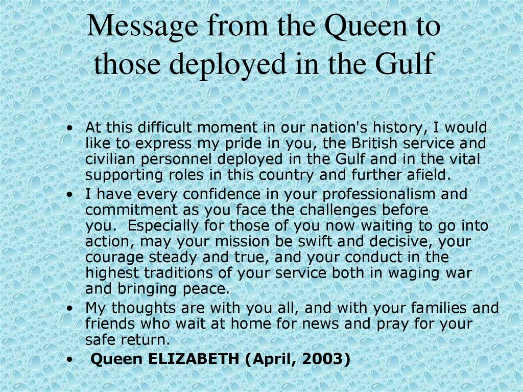 Message from the Queen to those deployed in the Gulf