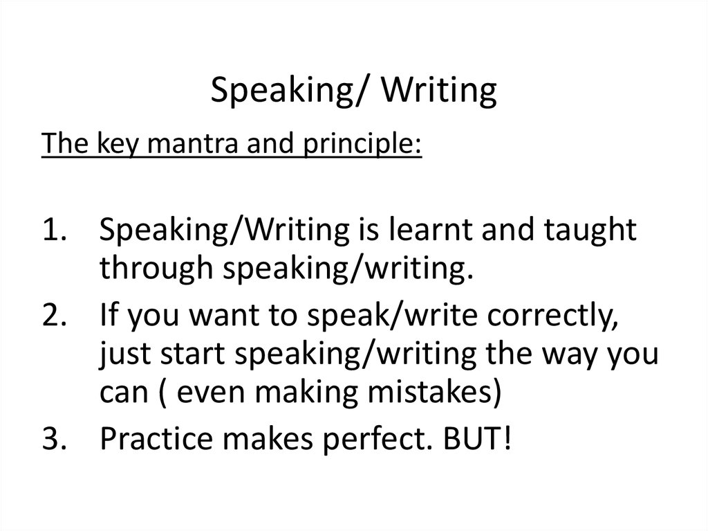 Speaking/ Writing