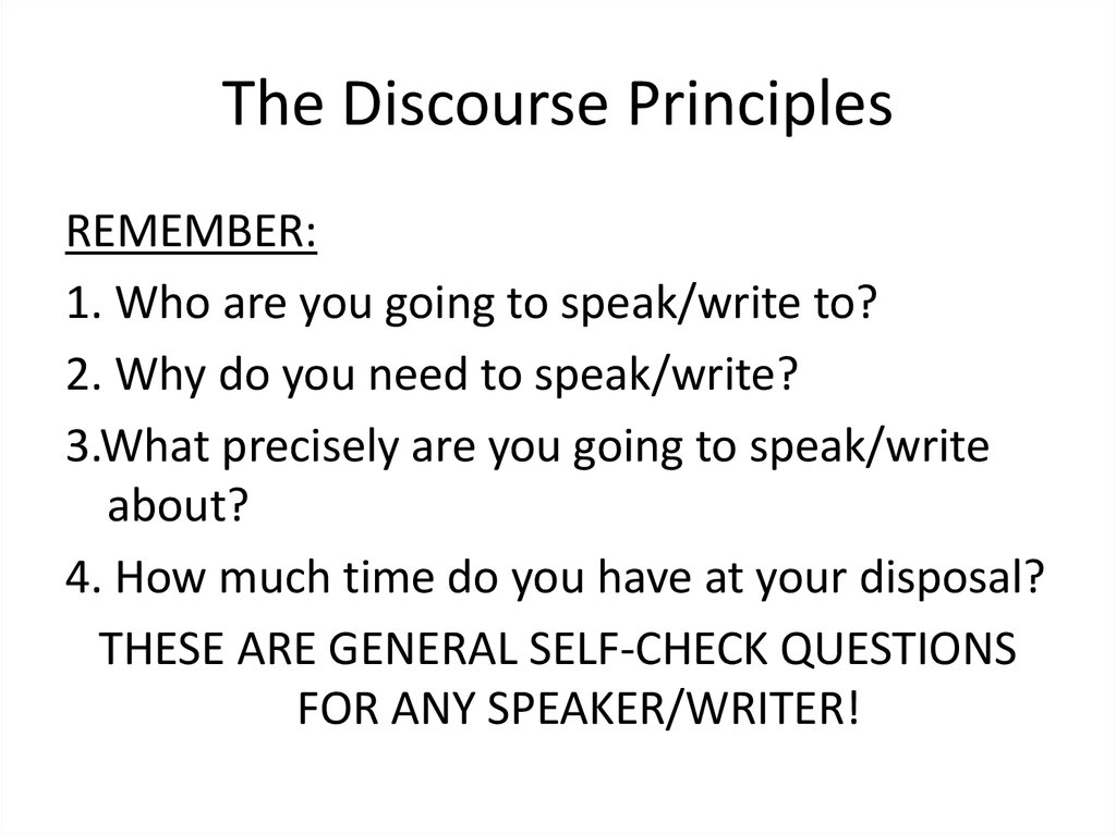 The Discourse Principles