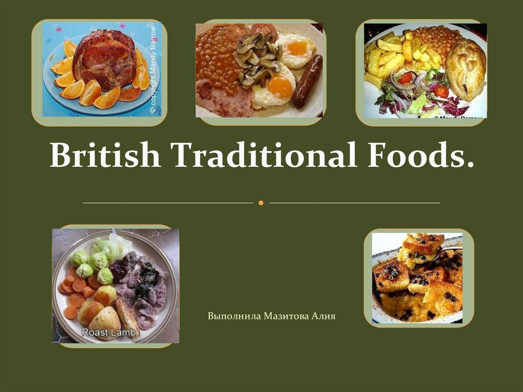 British Traditional Foods.