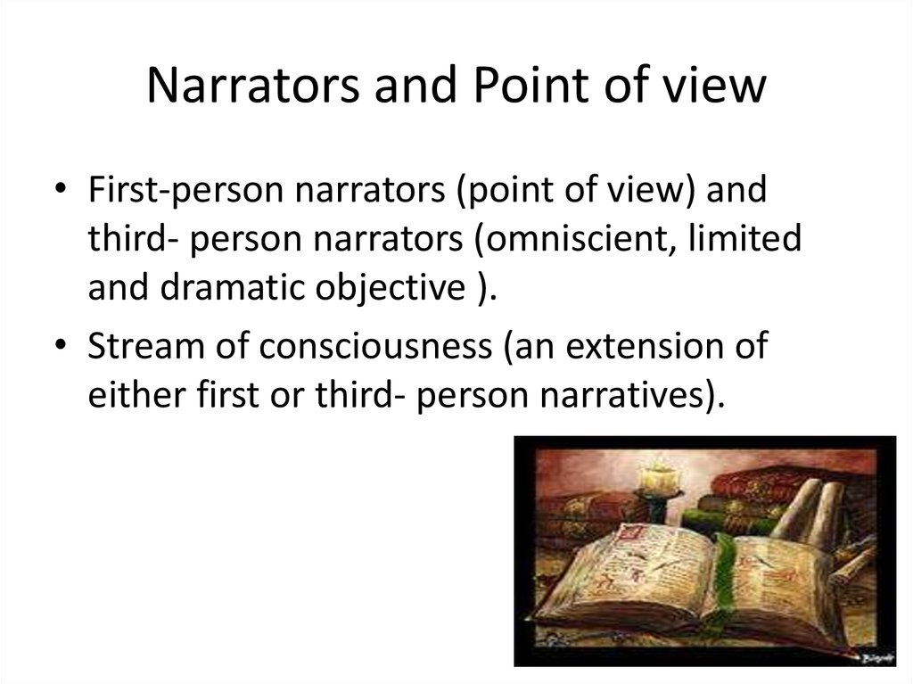 Narrators and Point of view