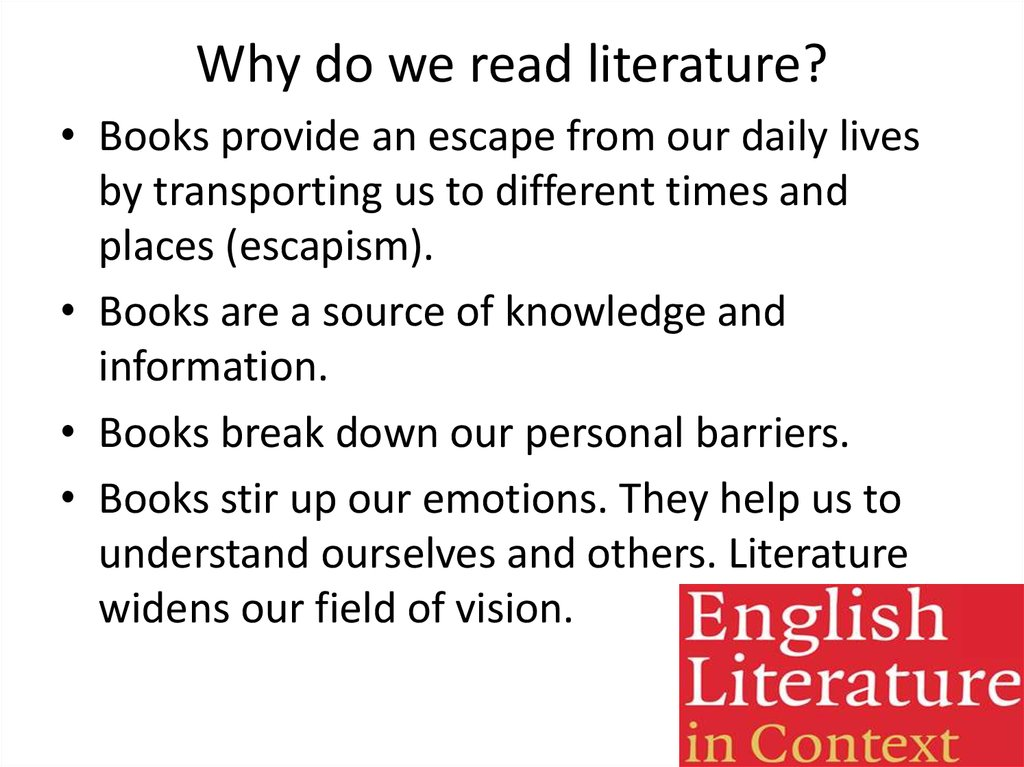 Why do we read literature?