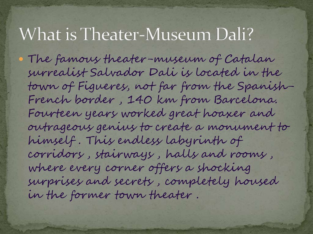 What is Theater-Museum Dali?