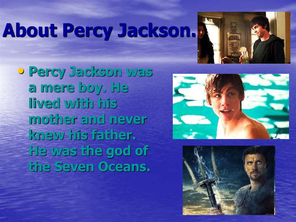 About Percy Jackson.