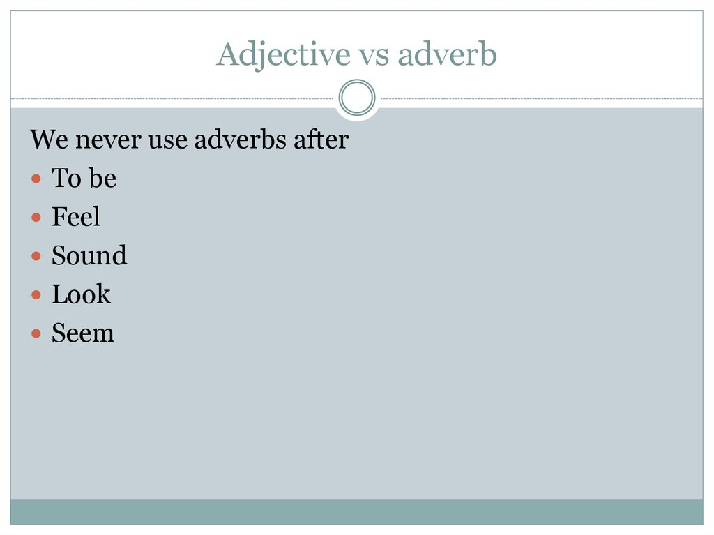 Adjective vs adverb