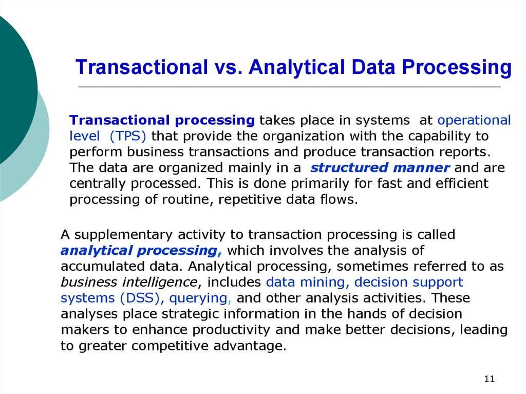 Transactional vs. Analytical Data Processing