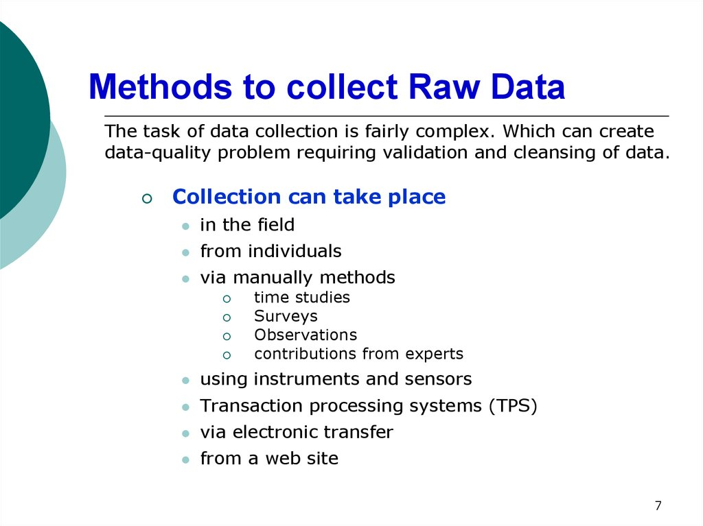 Methods to collect Raw Data