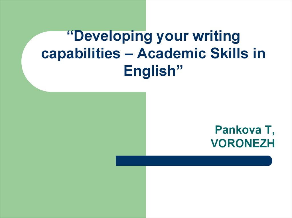 """Developing your writing capabilities – Academic Skills in English"""