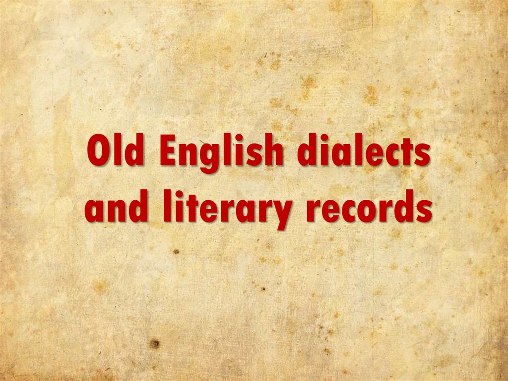 Old English dialects and literary records