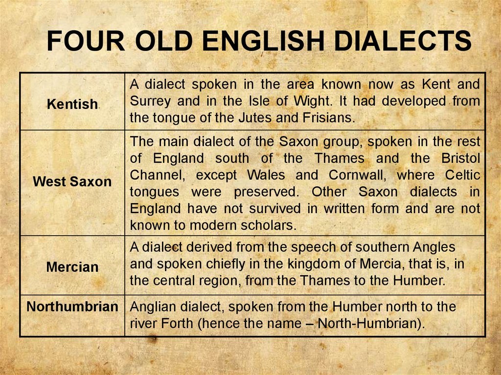 FOUR OLD ENGLISH DIALECTS