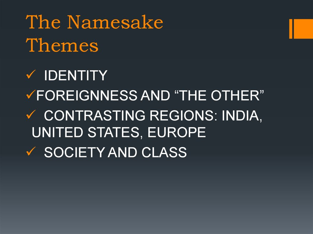 The Namesake Themes