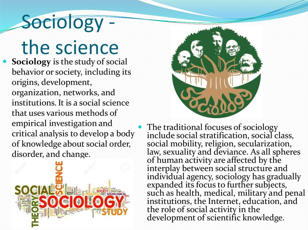 Sociology - the science