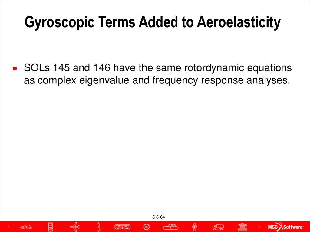 Gyroscopic Terms Added to Aeroelasticity