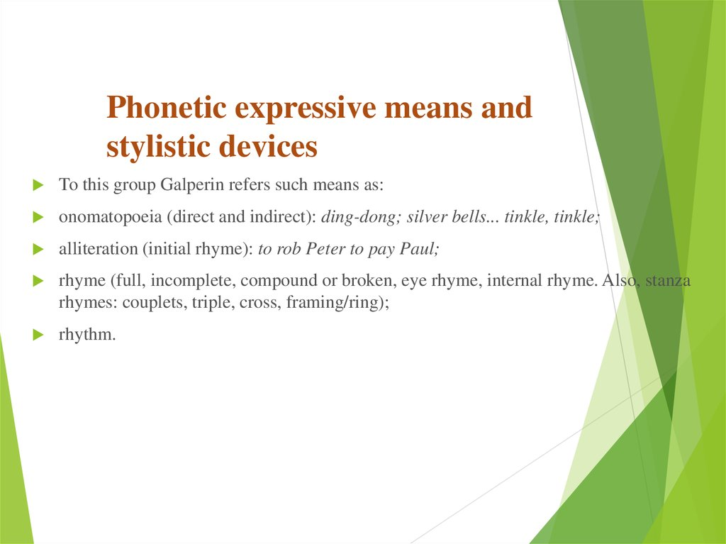 Phonetic expressive means and stylistic devices