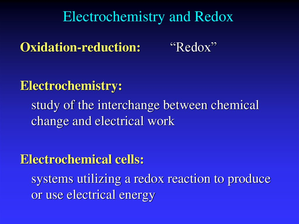 Electrochemistry and Redox