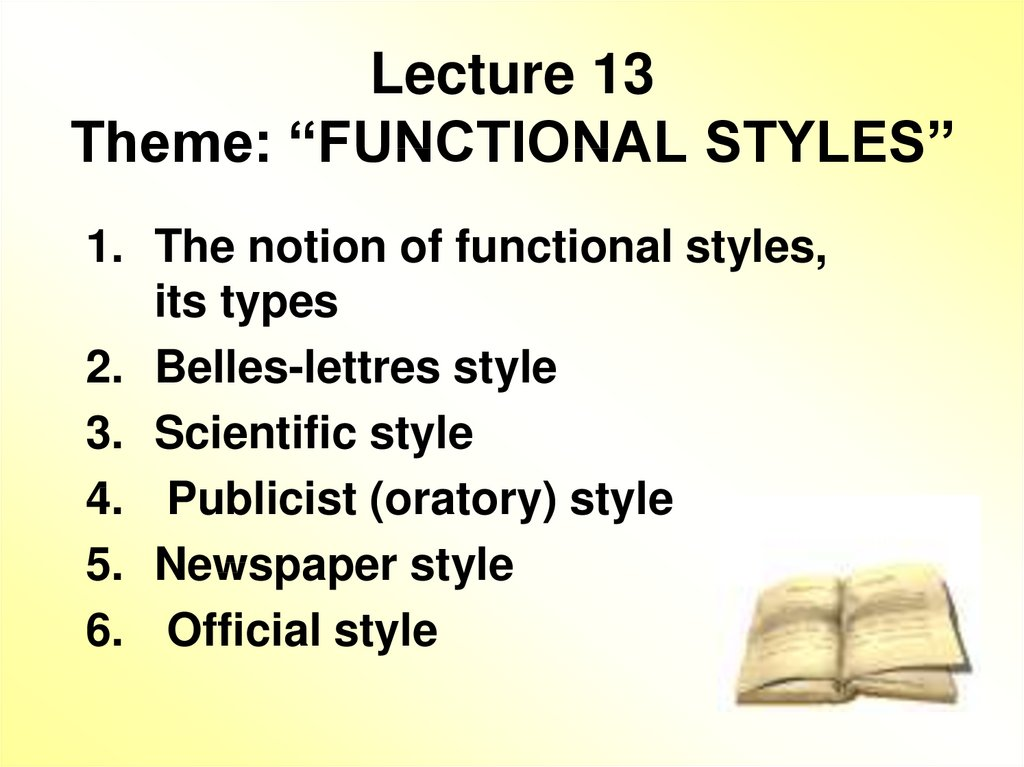 "Lecture 13 Theme: ""FUNCTIONAL STYLES"""