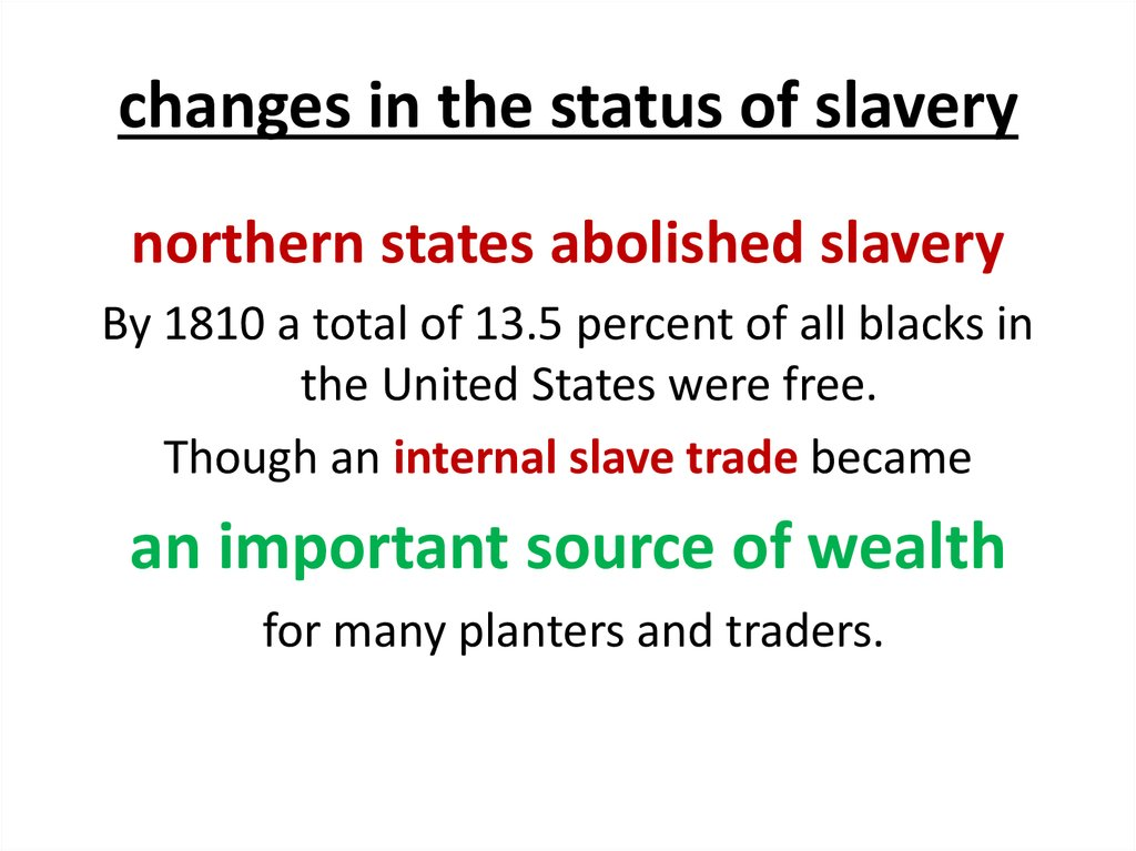 changes in the status of slavery