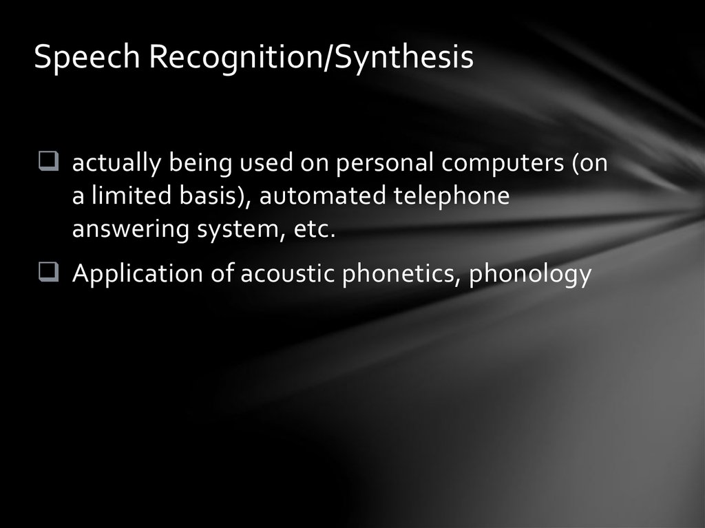 Speech Recognition/Synthesis
