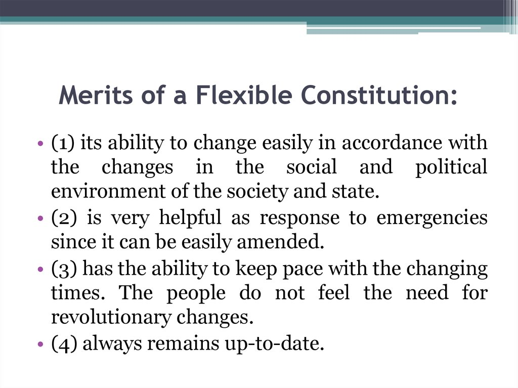 Merits of a Flexible Constitution: