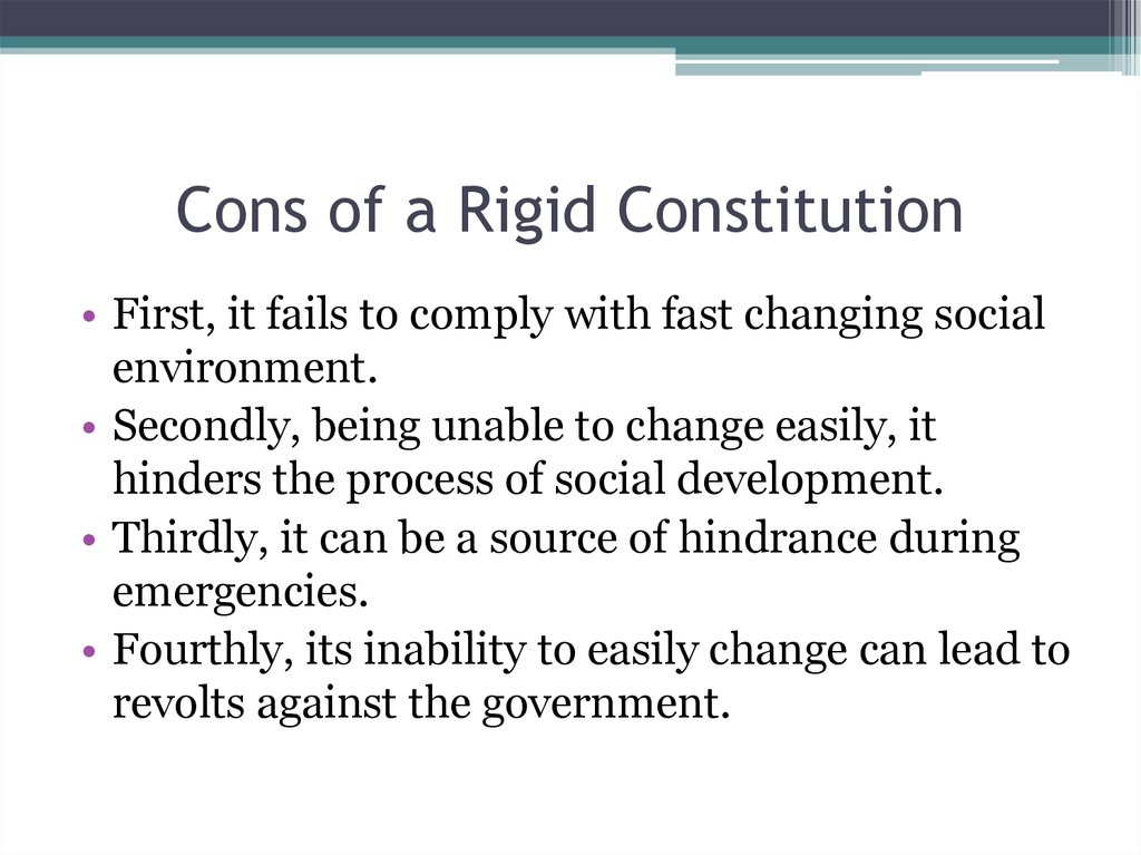 Cons of a Rigid Constitution