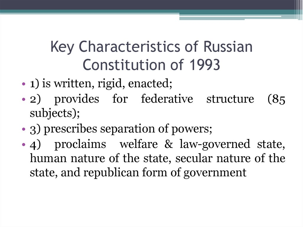 Key Characteristics of Russian Constitution of 1993