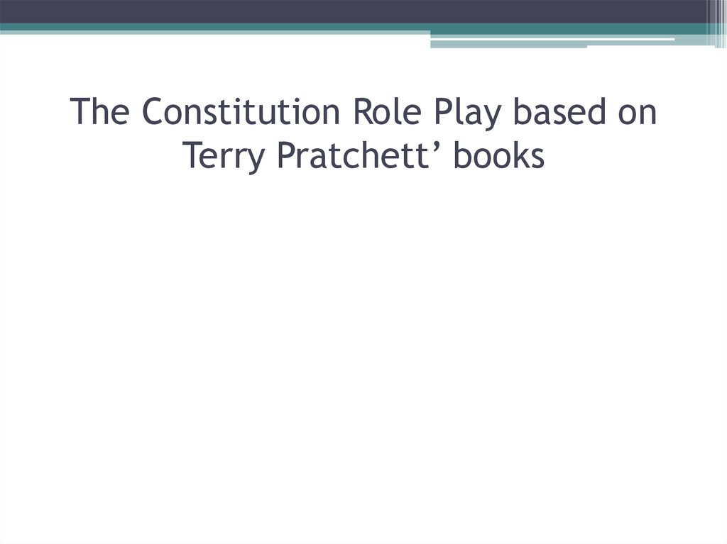 The Constitution Role Play based on Terry Pratchett' books