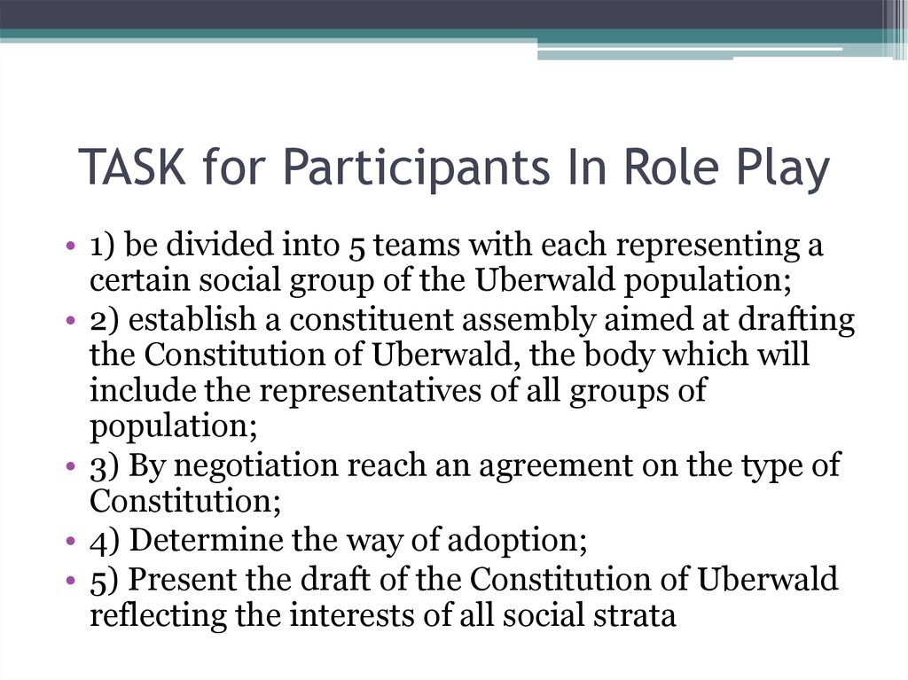 TASK for Participants In Role Play