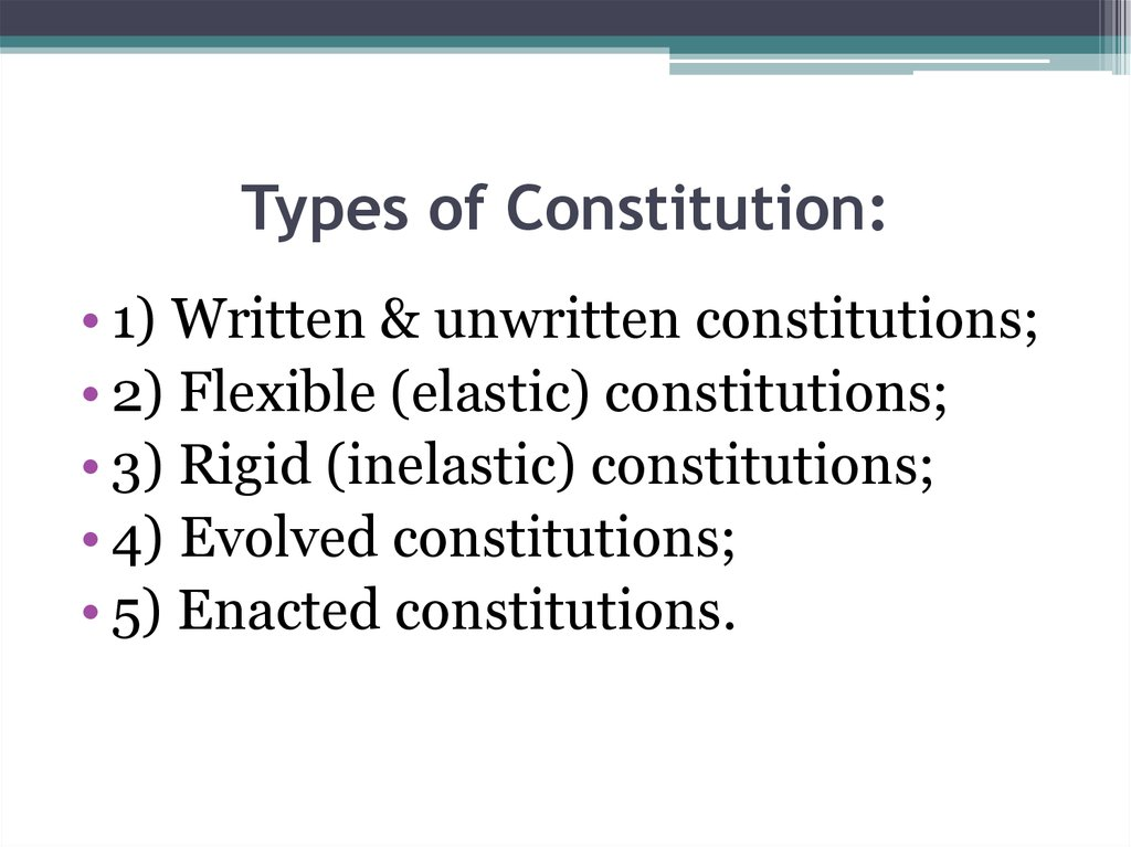 Types of Constitution: