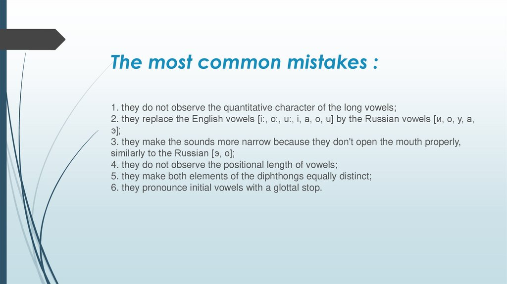 The most common mistakes :