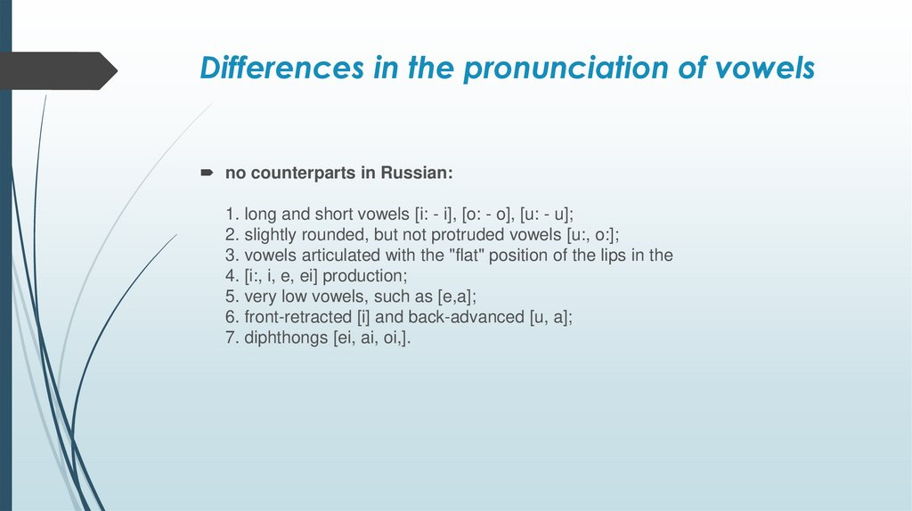 Differences in the pronunciation of vowels