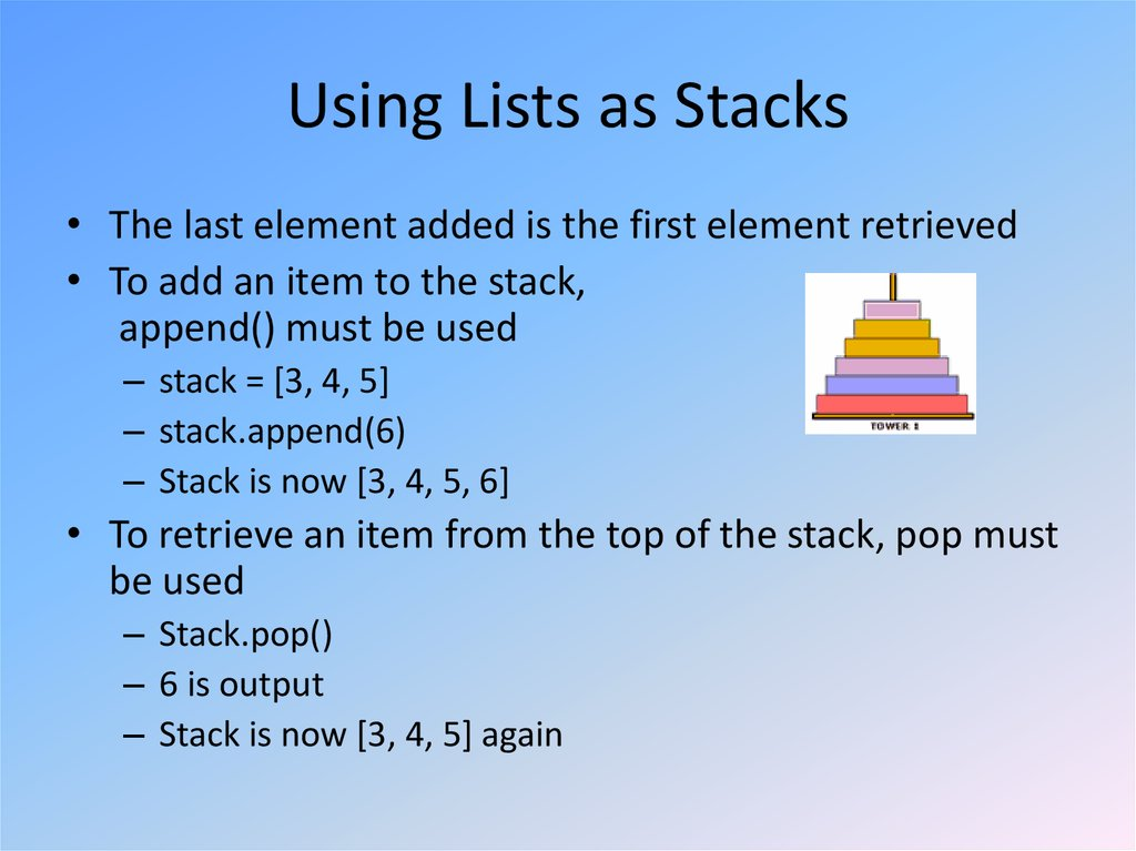 Using Lists as Stacks