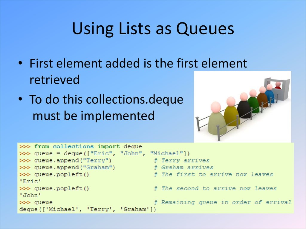 Using Lists as Queues