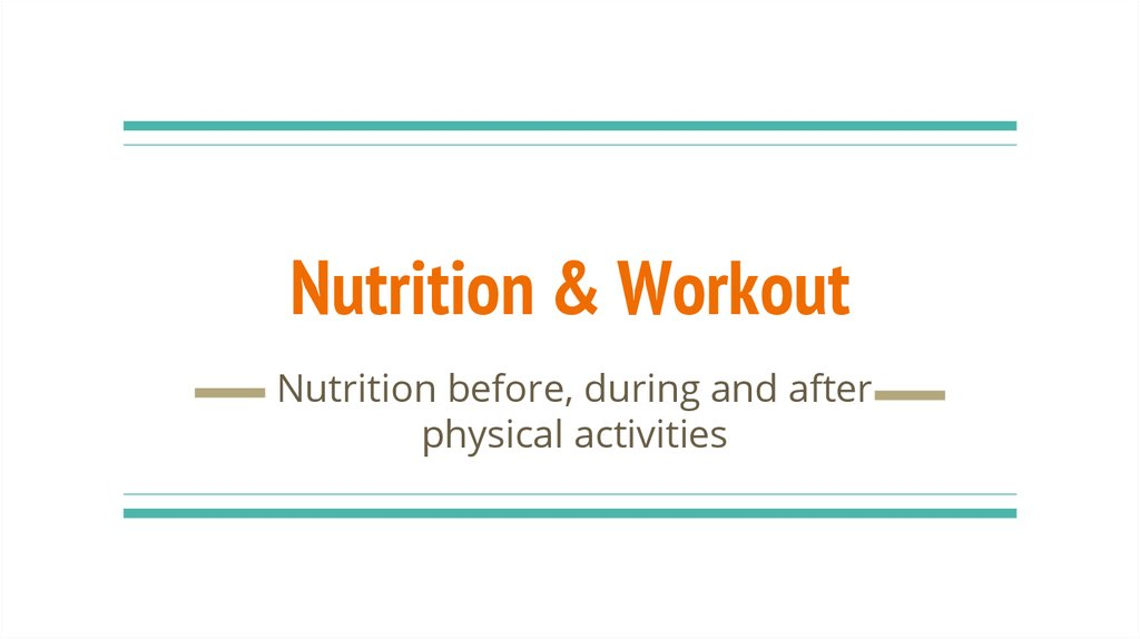 Nutrition & Workout