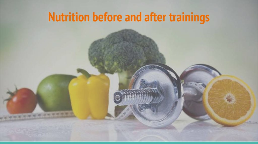 Nutrition before and after trainings