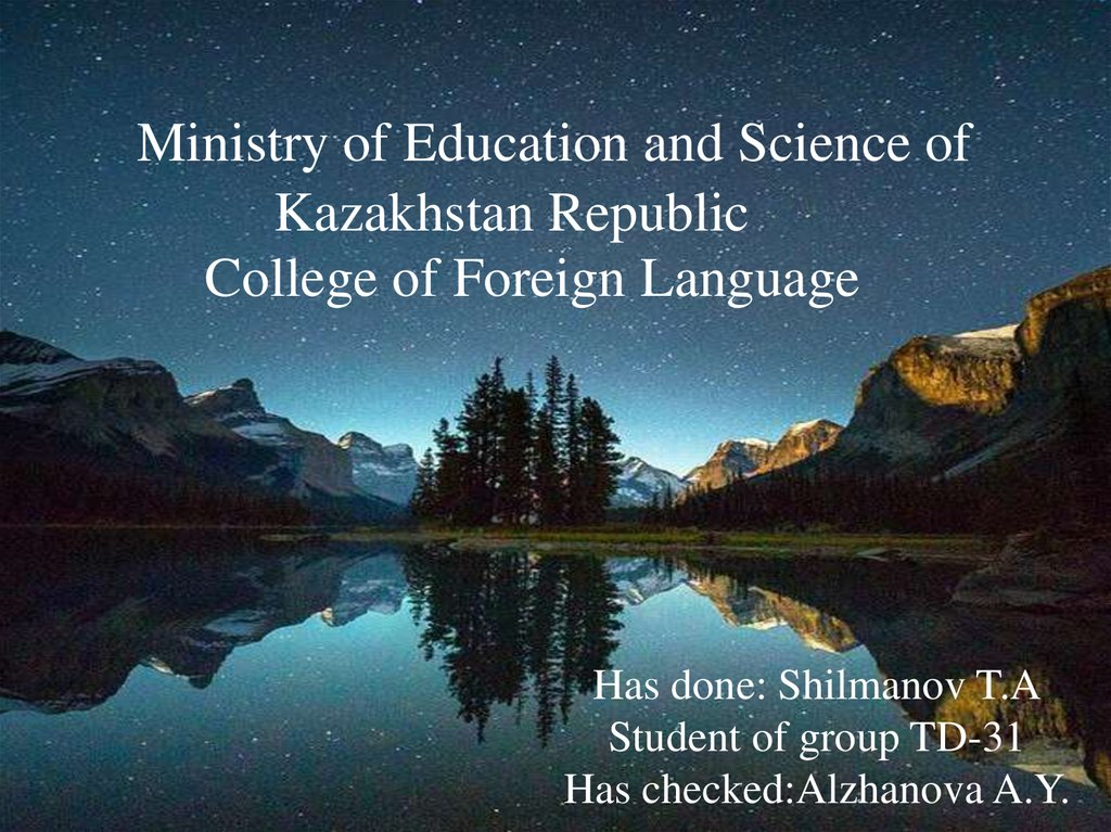 Ministry of Education and Science of Kazakhstan Republic College of Foreign Language