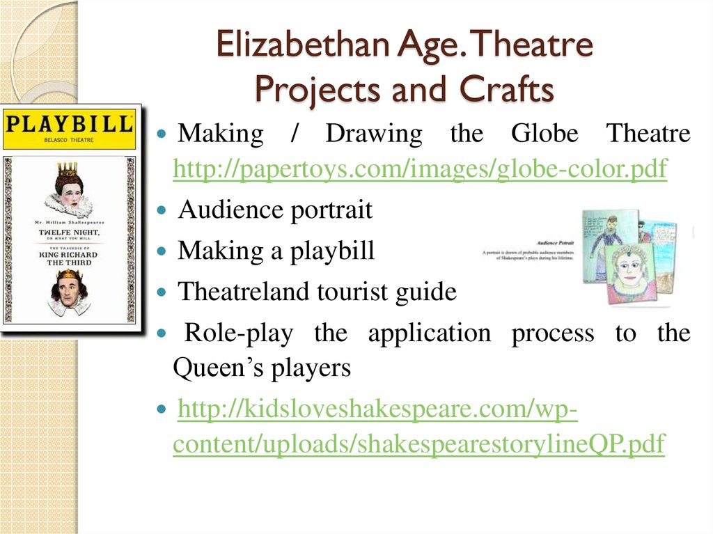 Elizabethan Age. Theatre Projects and Crafts