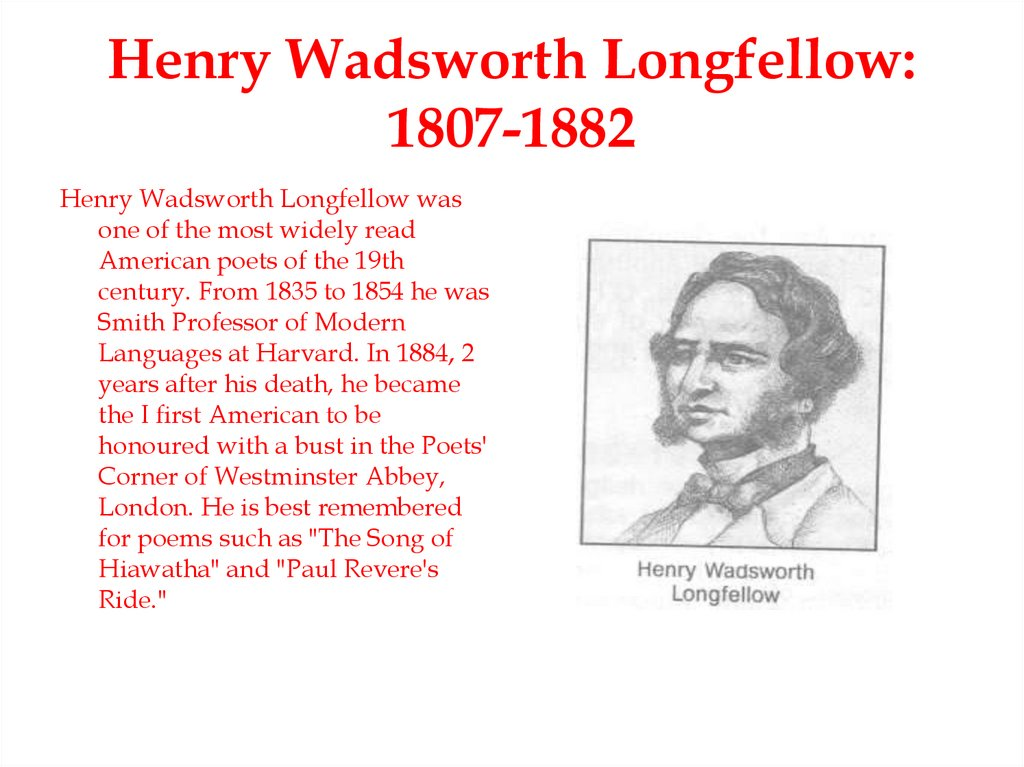 Henry Wadsworth Longfellow: 1807-1882