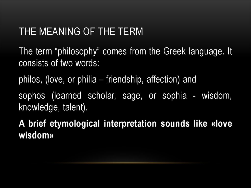 The meaning of the term