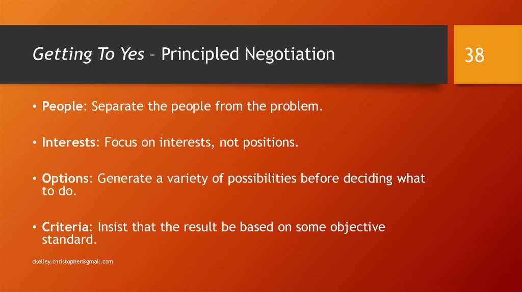 Getting To Yes – Principled Negotiation