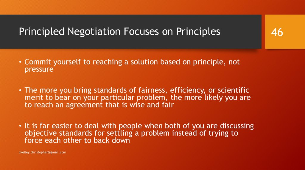 Principled Negotiation Focuses on Principles