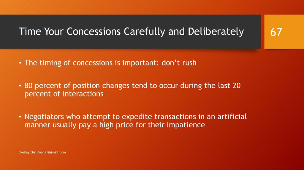 Time Your Concessions Carefully and Deliberately