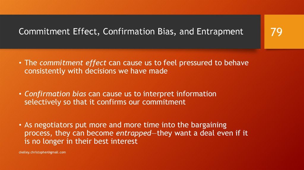 Commitment Effect, Confirmation Bias, and Entrapment