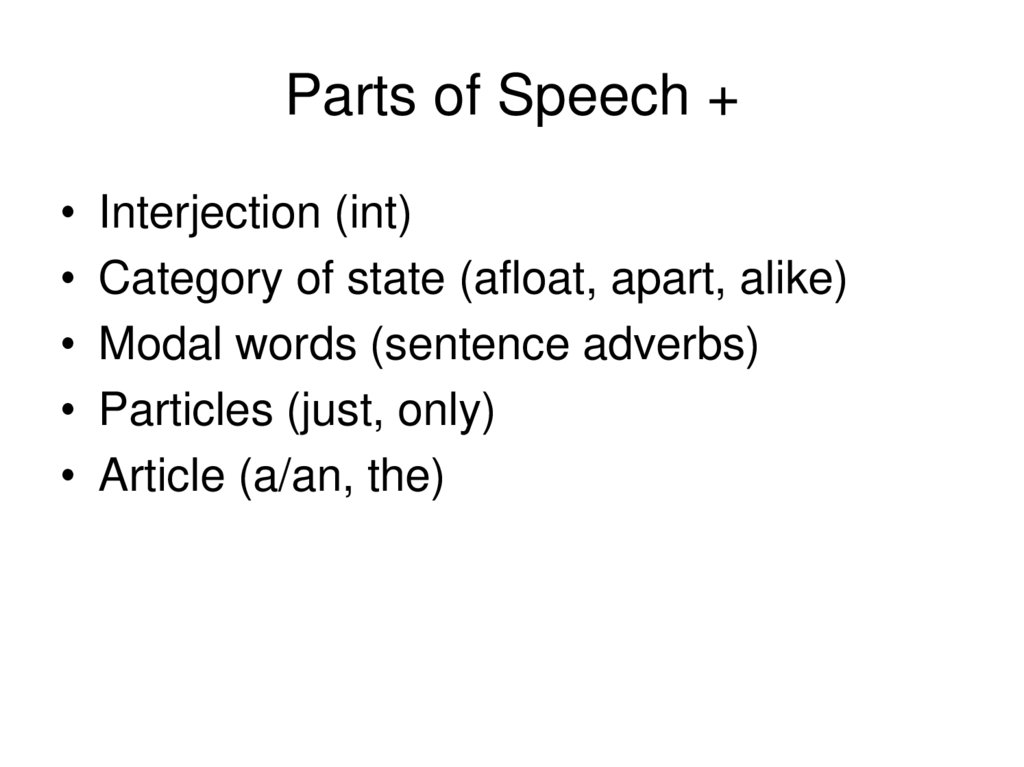 Parts of Speech +