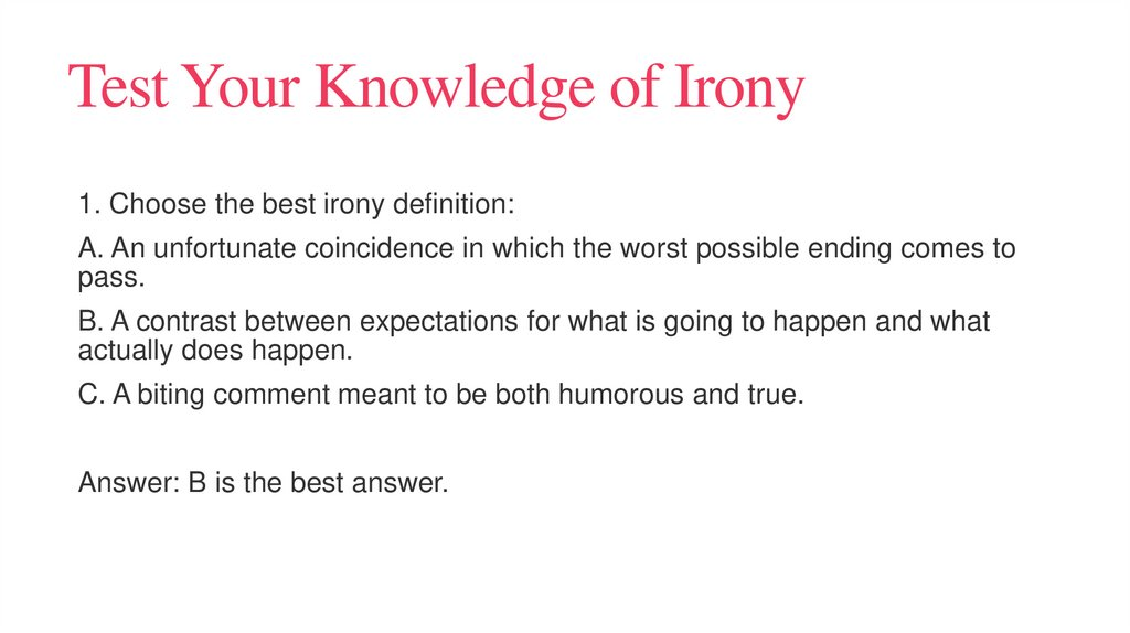 Test Your Knowledge of Irony