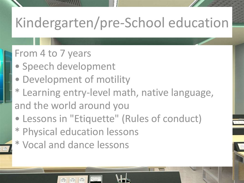 Kindergarten/pre-School education