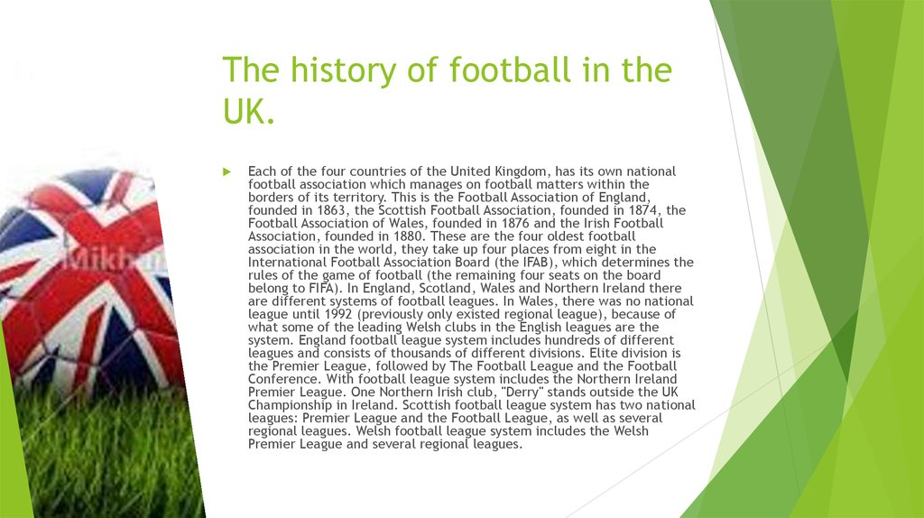 The history of football in the UK.