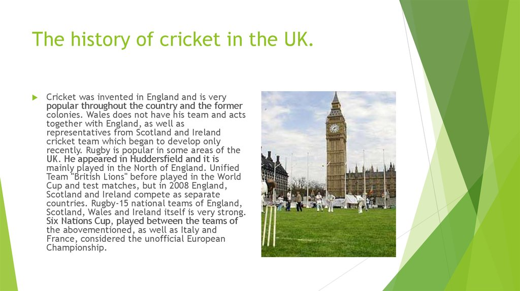 The history of cricket in the UK.